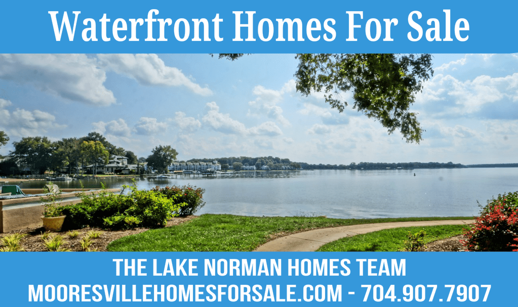 Mooresville Waterfront Homes For Sale